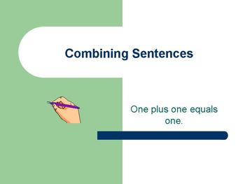 Strategies for Combining Sentences Power Point Presentation