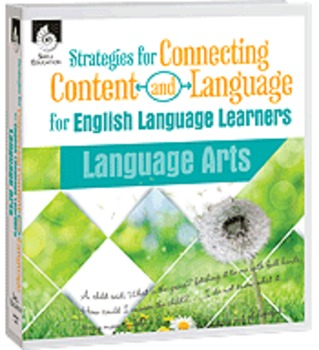 Strategies for Connecting Content and Language for ELL in LA