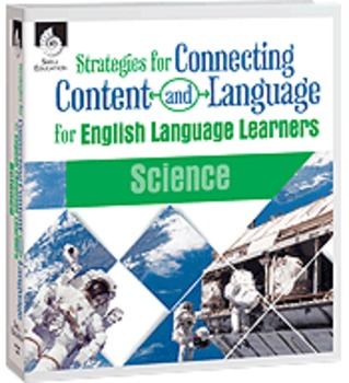 Strategies for Connecting Content and Language for ELL in Science