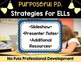 Strategies for English Language Learners Professional Development