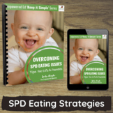Strategies for Sensory Processing Eating Challenges in Daycare, Childcare, Home