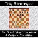 Strategies for Simplifying Trig Expressions and Verifying