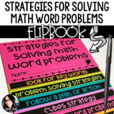 Strategies for Solving Math Word Problems FLIPBOOK How to School Word Problems