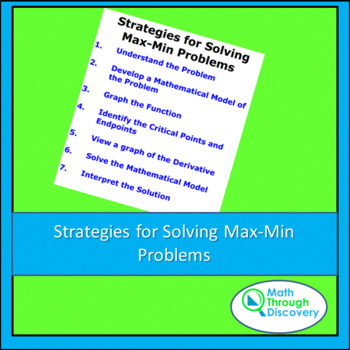 Calculus:  Strategies for Solving Max-Min Problems