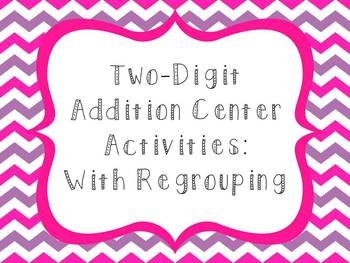 Strategies for Two-Digit Addition: Center Activities - Common Core Aligned!