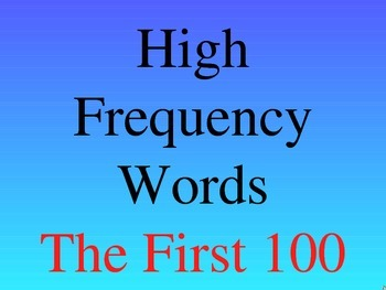 HIGH FREQUENCY WORDS (FIRST 100)