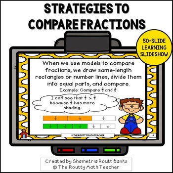 Strategies to Compare Fractions Learning Slideshow with Fl