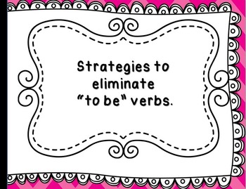 """Strategies to Eliminate """"to be"""" verbs"""