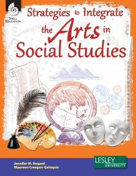 Strategies to Integrate the Arts in Social Studies (eBook)
