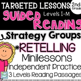 Strategy Groups with a Focus on RETELLING 2nd Grade and 3rd Grade