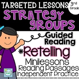 Strategy Groups with a Focus on RETELLING 3rd Grade