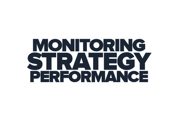Strategy Performance Monitoring