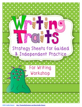 Strategy Sheets for the Writing Traits for Guided & Indepe