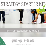 Sheltered Instruction Strategy Kit Opportunities to Respond Quiz-Quiz-Trade