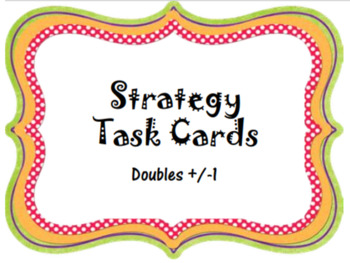 Strategy Task Cards - Doubles Facts