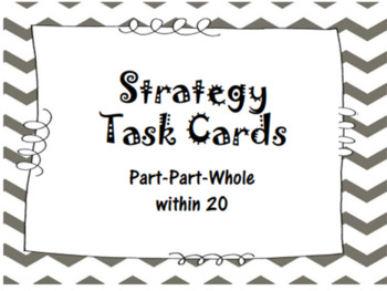 Strategy Task Cards - Part Part Whole within 20