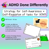 Strategy for Self-Awareness and Self-Regulation of tasks for ADHD
