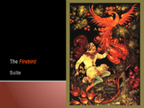 Stravinsky PPT: The Firebird Suite for All Ages