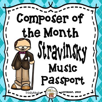 Stravinsky Passport (Composer of the Month)