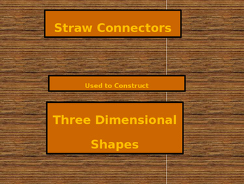 Straw Connectors for building 3D shapes