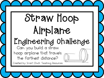 Straw Hoop Airplane: Engineering Challenge Project ~ Great