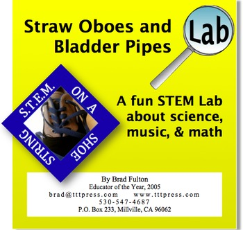 Straw Oboes and Bladder Pipes: A Fun STEM Lab of Science, Music, and Math