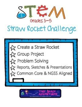 STEM Straw Rocket Challenge: Grades 3-5
