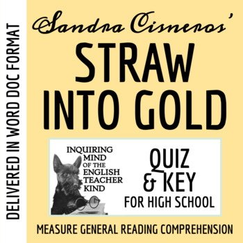 """Straw into Gold: Metamorphosis of the Everyday"" by Sandra Cisneros - Quiz & Key"
