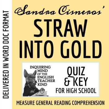 """Straw into Gold: Metamorphosis of the Everyday"" by Sandra Cisneros - Quiz & Key"