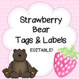 Strawberry Bear Name Tags, Labels, and Awards - EDITABLE