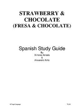 Strawberry & Chocolate-Spanish Study Guide