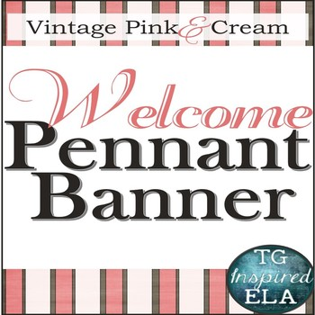 Strawberry Cream-- EDITABLE Banner Pennants -- Back-to-School & Open-House