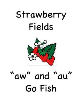 """Strawberry Fields (""""aw"""" """"au"""" Go Fish!)"""