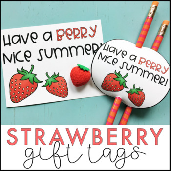 Strawberry Gift Tags | End of the Year Gift Tags