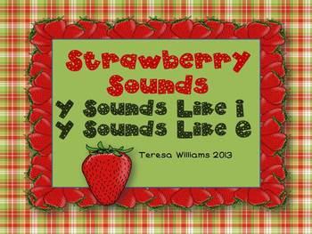 Strawberry Sounds Y Sounds Like i, Y sounds Like e