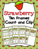 Strawberry Ten Frames Count and Clip Cards Numbers 0-10