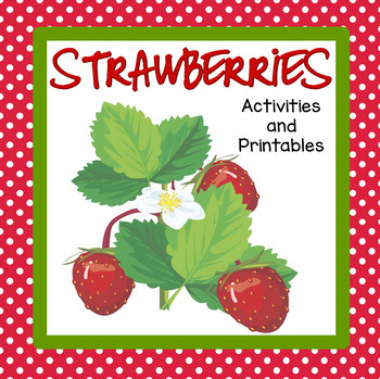Strawberries Theme Activities and Printables