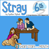 Stray by Cynthia Rylant Short Story Unit Grade 6