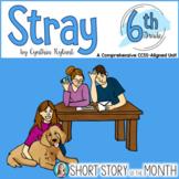 Stray by Cynthia Rylant Short Story Unit Grade 6
