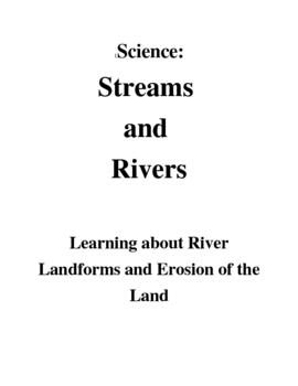 Stream and River Vocabulary and Erosion Overview