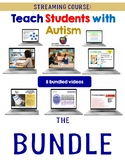 Streaming Course: Teach Students with Autism BUNDLED Profe