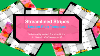 Streamlined Stripes Lesson Template by In Naneitra's Classroom
