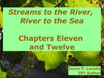 Streams to the River, River to the Sea Ch. 11 & 12 for Promethean Board