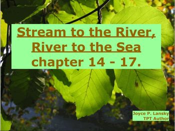 Streams to the River, River to the Sea, Ch. 14-17 for Promethean Board