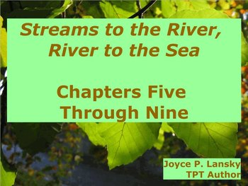 Streams to the River, River to the Sea Ch. 5 - 9 for Promethean Board