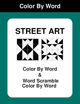 Street Art - Color By Word & Color By Word Scramble Worksheets