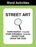 Street Art - Word Search, Word Scramble,  Secret Code,  Crack the Code