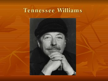 Street Car Named Desire Tennessee Williams PowerPoint