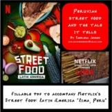 "Street Food: Latin America ""Lima, Peru"""