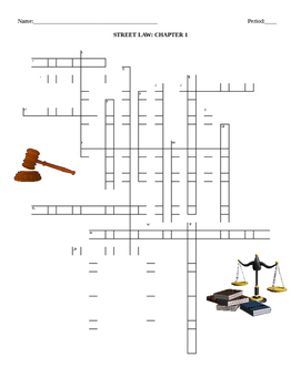 Street Law:  by: Glencoe  Chapter 1- What is Law?  Crossword Puzzle